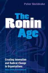 The Ronin Age by Peter Sheldrake