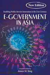 E-Government in Asia by James S. L. Yong