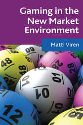 Gaming in the New Market Environment by Matti Virén