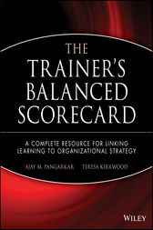 The Trainer's Balanced Scorecard by Ajay Pangarkar