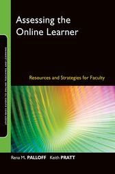 Assessing the Online Learner by Rena M. Palloff