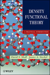 Density Functional Theory by David Sholl