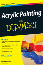 Acrylic Painting For Dummies by Colette Pitcher