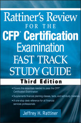 Rattiner's Review for the CFP(R) Certification Examination, Fast Track, Study Guide by Jeffrey H. Rattiner
