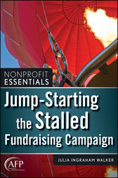Jump-Starting the Stalled Fundraising Campaign by Julia I. Walker