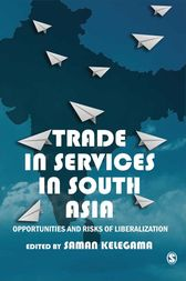 Trade in Services in South Asia by Saman Kelegama