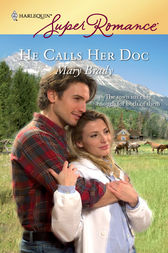 He Calls Her Doc by Mary Brady