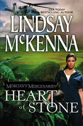 Morgan's Mercenaries: Heart of Stone by Lindsay McKenna