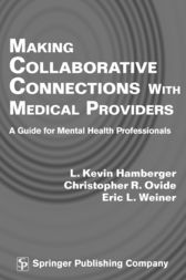 Making Collaborative Connections with Medical Providers by L. Kevin Hamberger