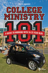 College Ministry 101 by Chuck Bomar