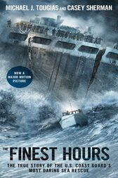 The Finest Hours by Michael J. Tougias