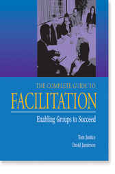 Complete Guide to Facilitation by Tom Justice