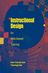 Instructional Design for Web Based Training by Kerri Conrad