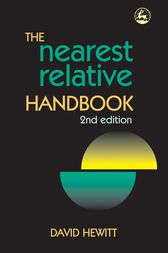 The Nearest Relative Handbook by David Hewitt