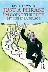 Just A Phrase I'm Going Through by David Crystal