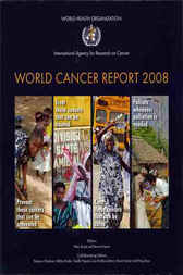 World Cancer Report 2008 by World Health Organization