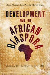 Development and the African Diaspora by Doctor Claire Mercer