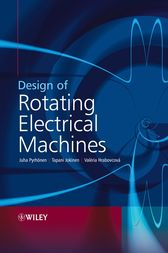 Design of Rotating Electrical Machines by Juha Pyrhonen