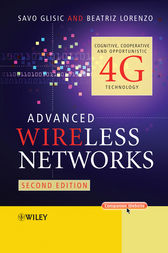 Advanced Wireless Networks by Savo Glisic
