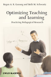 Optimizing Teaching and Learning by Regan A. R. Gurung