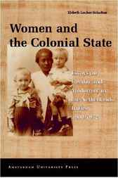 Women and the Colonial State by Elsbeth Locher-Scholten