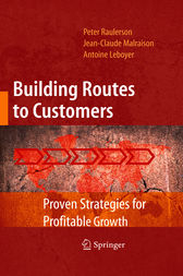 Building Routes to Customers by Peter Raulerson