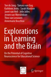 Explorations in Learning and the Brain by Ton de de Jong