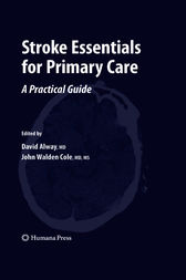 Stroke Essentials for Primary Care by David Alway