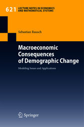 Macroeconomic Consequences of Demographic Change by Sebastian Rausch