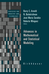 Advances in Mathematical and Statistical Modeling by Barry C. Arnold