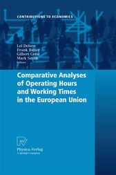 Comparative Analyses of Operating Hours and Working Times in the European Union by Lei Delsen