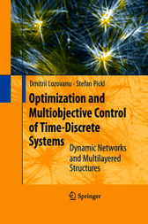 Optimization and Multiobjective Control of Time-Discrete Systems by Dmitrii Lozovanu
