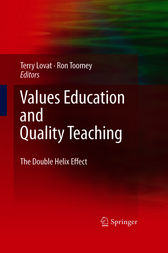 Values Education and Quality Teaching by Terence Lovat