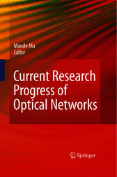 Current Research Progress of Optical Networks by Lin Ma