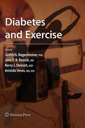 Diabetes and Exercise by Judith G. Regensteiner