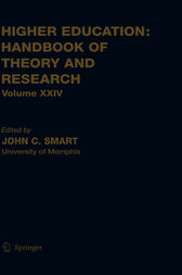 Higher Education: Handbook of Theory and Research by John C. Smart
