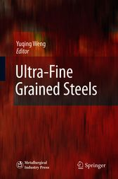 Ultra-Fine Grained Steels by Yuqing Weng