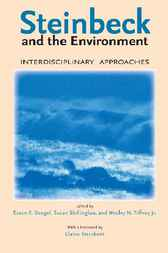 Steinbeck and the Environment by Susan F. Beegel