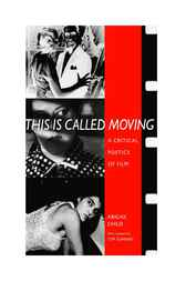This Is Called Moving by Abigail Child