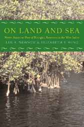 On Land and Sea by Lee A. Newsom