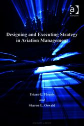 Designing and Executing Strategy in Aviation Management by Triant G Flouris