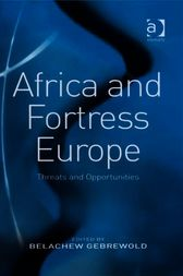 Africa and Fortress Europe by Belachew Gebrewold