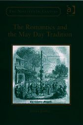 The Romantics and the May Day Tradition by Essaka Joshua