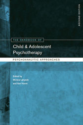 The Handbook of Child and Adolescent Psychotherapy by Monica Lanyado