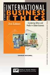 Short Course in International Business Ethics by Charles Mitchell