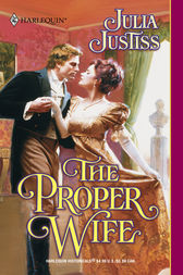 The Proper Wife by Julia Justiss