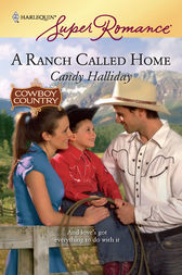 A Ranch Called Home by Candy Halliday