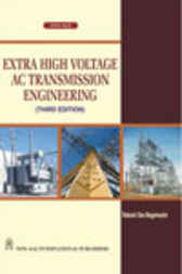 Extra High Voltage A.C. Transmission Engineering by R.D. Begamudre