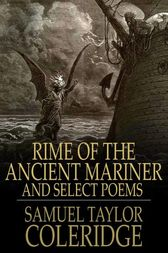 Rime of the Ancient Mariner by Samuel Taylor Coleridge