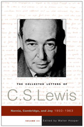 The Collected Letters of C.S. Lewis, Volume 3 by C. S. Lewis